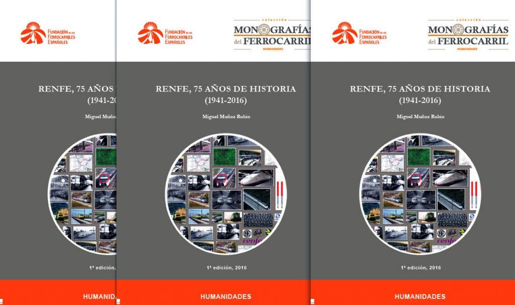 Portada del libro digital 'Renfe, 75 años de historia (1941-2016)'.