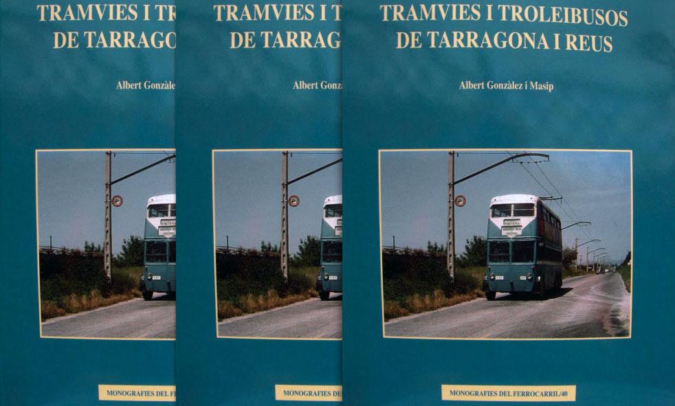 Portada del libro 'Tramvies i troleibusos de Tarragona i Reus'.