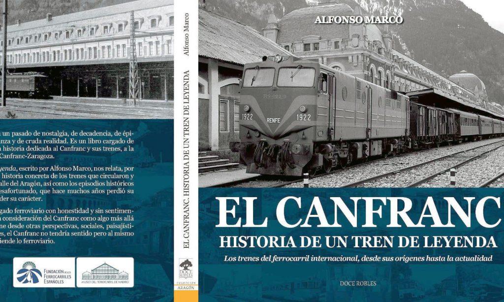Portada del libro 'El Canfranc. Historia de un tren de leyenda'.