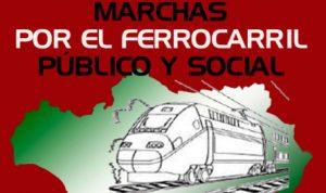 Cartel anunciador de las 'Marchas por el Ferrocarril Público y Social'.