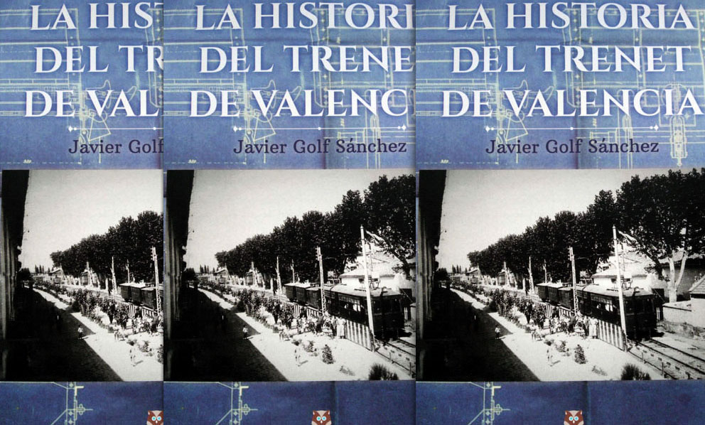 Portada del libro 'La Historia del Trenet de Valencia'.
