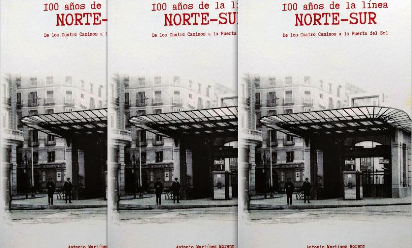 Portada del libro '100 años de la línea Norte-Sur'.