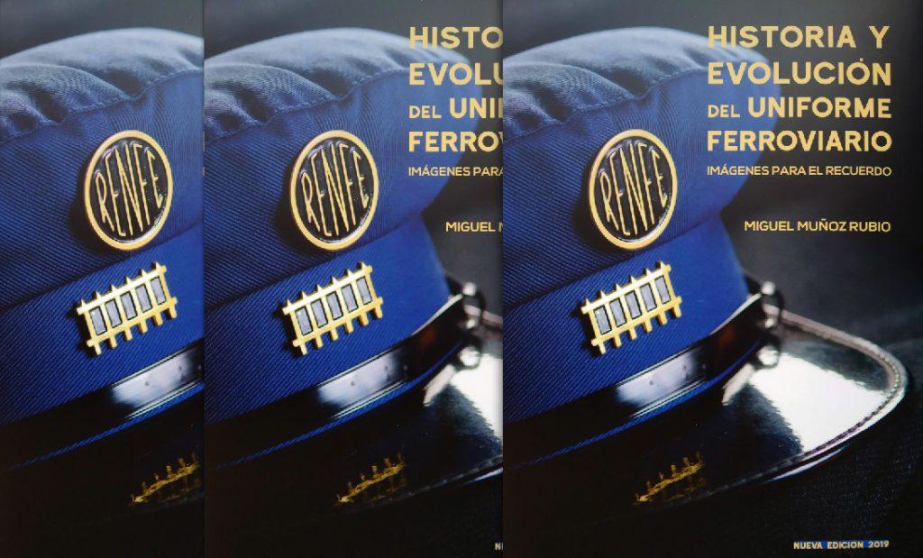 Portada del libro 'Historia y evolución del uniforme ferroviario'.